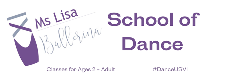 Ms Lisa Ballerina's School of Dance Classes for Ages 2 - Adult #DanceUSVI